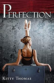 Perfection by Kitty Thomas