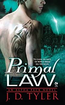 Primal Law by J. D. Tyler
