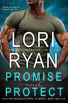 Promise and Protect by Lori Ryan