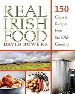 Real Irish Food by David Bowers