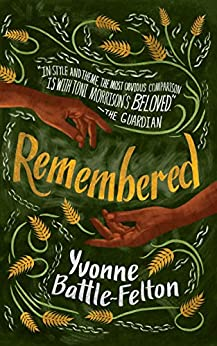 Remembered by Yvonne Battle-Felton