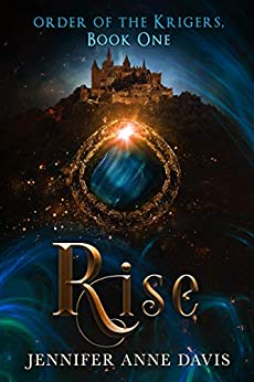 Rise by Jennifer Anne Davis