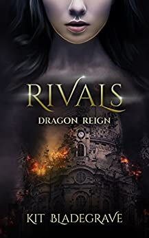 Rivals by Kit Bladegrave