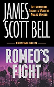 Romeo's Fight by James Scott Bell