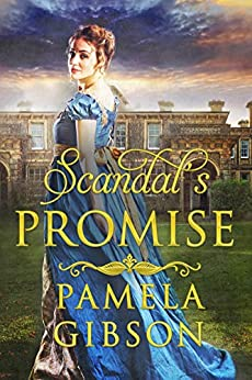 Scandal's Promise by Pamela Gibson