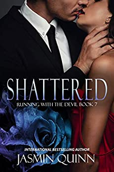 Shattered by Jasmin Quinn