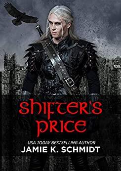 Shifter's Price by Jamie K. Schmidt