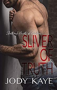 Sliver of Truth by Jody Kaye