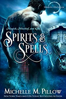 Spirits & Spells by Michelle M. Pillow