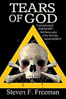 Tears of God by Steven F. Freeman