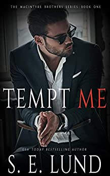 Tempt Me by S.E. Lund
