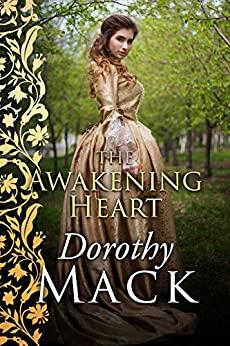 The Awakening Heart by Dorothy Mack