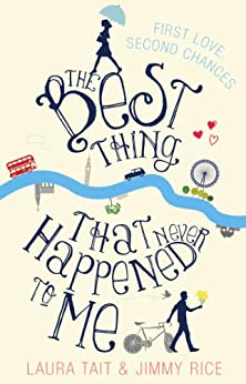 The Best Thing That Never Happened to Me by Laura Tait