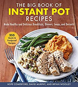 The Big Book of Instant Pot Recipes by Hope Comerford