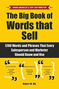 The Big Book of Words That Sell by Robert W. Bly