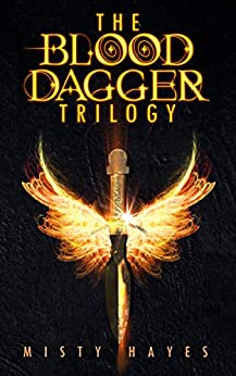 The Blood Dagger Trilogy by Misty Hayes