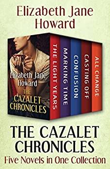 The Cazalet Chronicles by Elizabeth Jane Howard