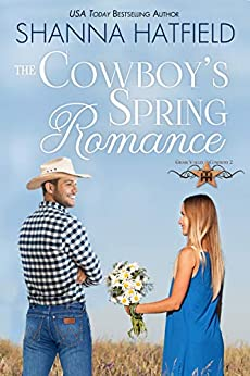 The Cowboy's Spring Romance by Shanna Hatfield