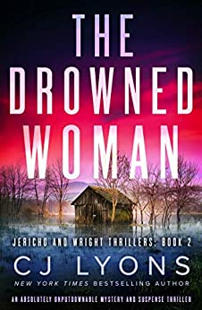 The Drowned Woman by CJ Lyons