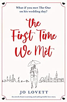The First Time We Met by Jo Lovett