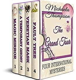 The Grand Tour by Michaela Thompson