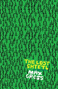The Lost Shtetl by Max Gross