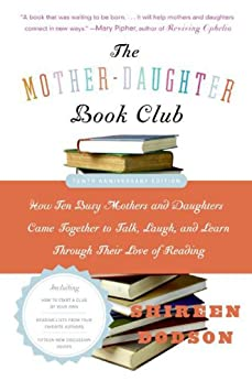The Mother-Daughter Book Club by Shireen Dodson