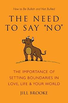 "The Need to Say ""No"" by Jill Brooke"