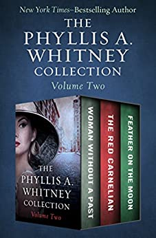 The Phyllis A. Whitney Collection by Phyllis A. Whitney