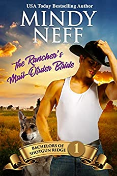The Rancher's Mail-Order Bride by Mindy Neff