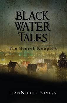 The Secret Keepers by Jean Nicole Rivers