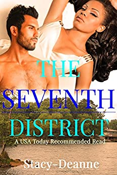The Seventh District by Stacy-Deanne