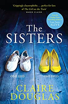 The Sisters by Claire Douglas