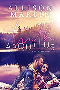 The Truth About Us by Allison Martin