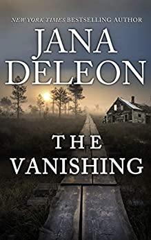 The Vanishing by Jana DeLeon