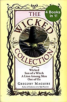 The Wicked Collection by Gregory Maguire
