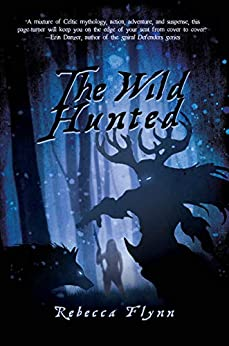 The Wild Hunted by Rebecca Flynn