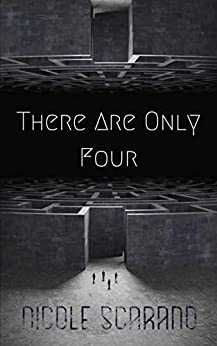 There Are Only Four by Nicole Scarano