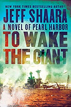 To Wake the Giant by Jeff Shaara