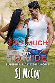 Too Much Love to Hide by SJ McCoy