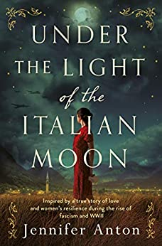 Under the Light of the Italian Moon by Jennifer Anton