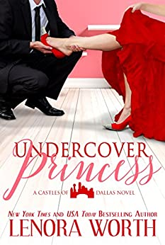 Undercover Princess by Lenora Worth