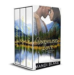 Unfailing Love Series Boxed Set by Mandi Blake