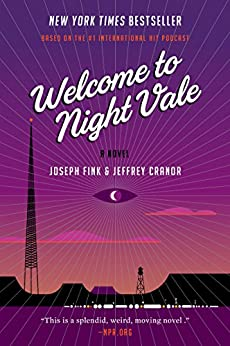 Welcome to Night Vale by Joseph Fink