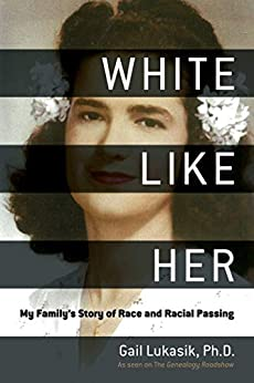 White like Her by Gail Lukasik