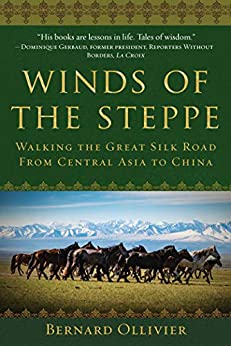 Winds of the Steppe by Bernard Ollivier
