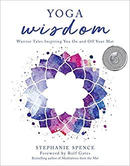 Yoga Wisdom by Stephanie Spence