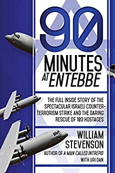90 Minutes at Entebbe by William Stevenson