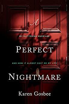 A Perfect Nightmare by Karen Gosbee