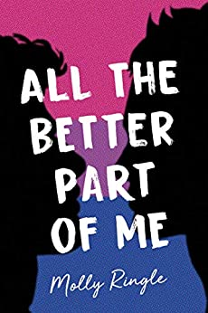 All the Better Part of Me by Molly Ringle
